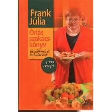 Frank Júlia: Óriás szakács-könyv