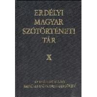 Vámszer Márta: Erdélyi Magyar Szótörténeti Tár X.