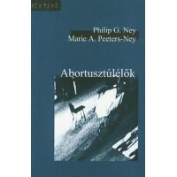 Marie A.Peeters-Ney, Philip G. Ney: Abortusztúlélők