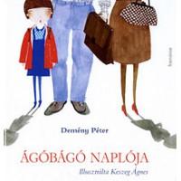 Demény Péter: Ágóbágó naplója - Gyermekversek