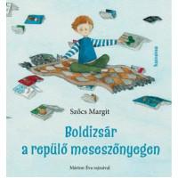 Szőcs Margit: Boldizsár a repülő meseszőnyegen