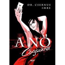 Dr. Csernus Imre: A Nő - Csajsziknak