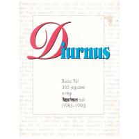 Diurnus (Bodor Pál 365 jegyzete a régi Magyar Nemzetből 1985-1990)