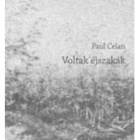 Paul Celan: Voltak éjszakák