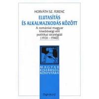 Horváth Sz. Ferenc: Elutasítás és alkalmazkodás között