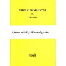 Jakó Zsigmond: Erdélyi Okmánytár III (1340-1359)