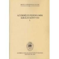 Jakó Zsigmond: Az Erdélyi Fejedelmek királyi könyvei I. (1569-1602)