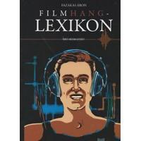 Fazakas Áron: Filmhang- lexikon