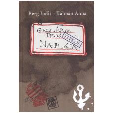 Berg Judit - Kálmán Anna: Galléros Fecó naplója