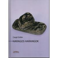 Czegő Zoltán: Haragos harangok