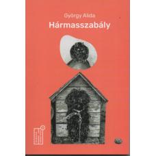 György Alida: Hármasszabály