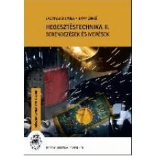 Bagyinszki Gyula - Bitay Enikő: Hegesztéstechnika 2.