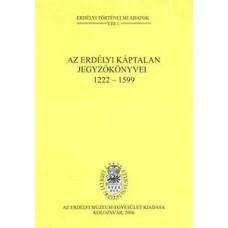 Jakó Zsigmond, Bogdándi Zsolt, Gálfi Emőke: Az erdélyi káptalan jegyzőkönyvei 1222-1599