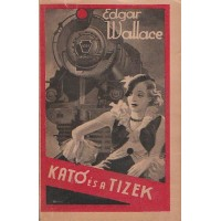 Edgar Wallace: Kató és a tizek