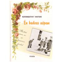 Szombathy Viktor: Én kedves népem