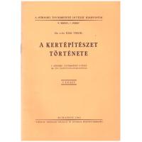 Dr. Vitéz Kiss Tibor: A Kertépitészet Története