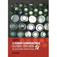 Lucian Boia: A román kommunizmus különös története