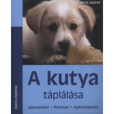 Anna Laukner: A kutya táplálása