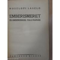 Noszlopi László: Emberismeret és emberekkel való bánás