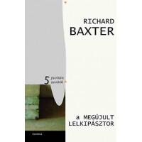 Richard Baxter: A megújult lelkipásztor