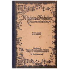 Madeira és Richelieu kézimunkakönyv