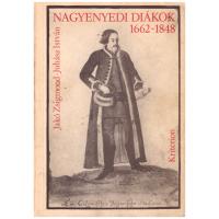 Jakó Zsigmond - Juhász István: Nagyenyedi diákok 1662-1848