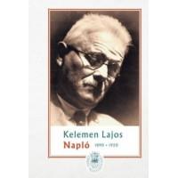 Kelemen Lajos: Napló I. - 1890-1920