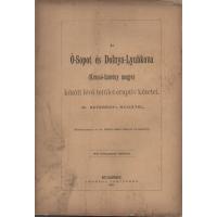Dr. Szterényi Hugótól: Az Ó - Sopot és Dolnya - Lyubkova