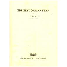 Jakó Zsigmond: Erdélyi Okmánytár II. (1301-1339)