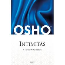 Osho: Intimitás - A bizalom művészete