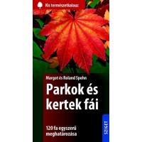 Margot és Roland Spohn: Parkok és kertek fái
