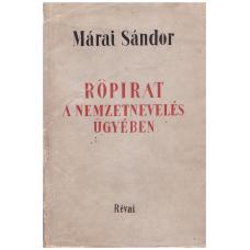Márai Sándor: Röpirat a nemzetnevelés ügyében