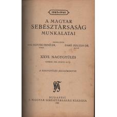 A Magyar Sebésztársaság Munkálatai