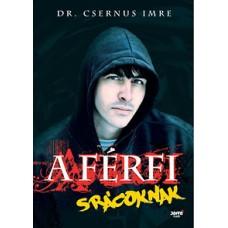 Dr. Csernus Imre: A férfi - Srácoknak