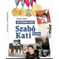 Csinta Samu: Az ötodik szer-Szabó Kati életei