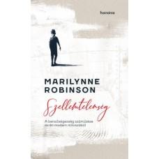 Marilynne Robinson: Szellemtelenség