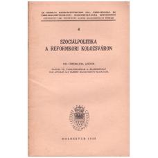 Csizmadia Andor: A szociálpolitika a reformkori Kolozsváron