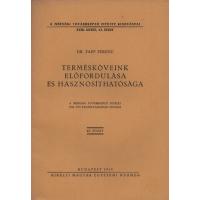 Dr. Papp Ferenc: Termésköveink előfordulása