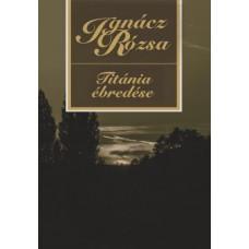 Ignácz Rózsa: Titánia ébredése