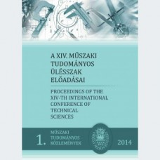 Bitay Enikő, Máté Márton: A XIV. Műszaki tudományos ülésszak előadásai - Proceedings of the XIVth International Conference of Technical Sciences