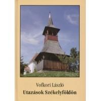Vofkori László: Utazások Székelyföldön