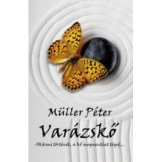 Müller Péter: Varázskő - Akármi történik, a kő megmenthet téged...