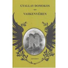 Gyallay Domokos: Vaskenyéren