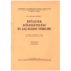 Dr. Möller Károly: Épületek hőszigetelése és zaj elleni védelme