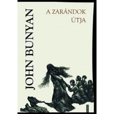 John Bunyan: A zarándok útja