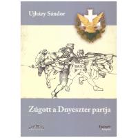Ujházi Sándor: Zúgott a Dnyeszter partja